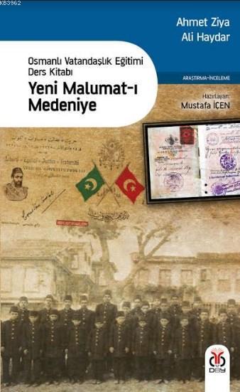 Yeni Malumat-ı Medeniye; Osmanlı Vatandaşlık Eğitimi Ders Kitabı