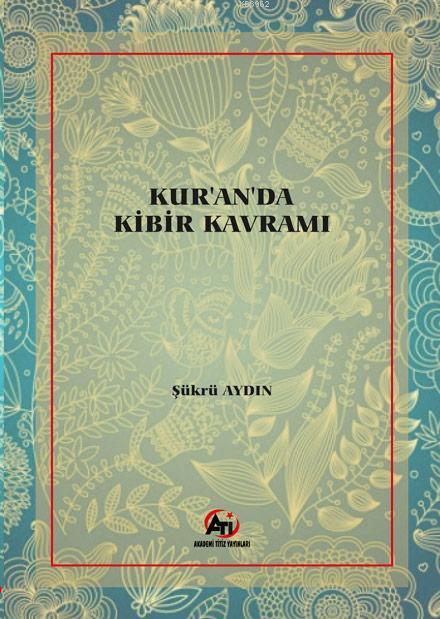 Kuran'da Kibir Kavramı