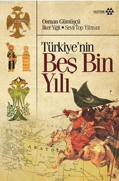 Türkiye'nin Beş Bin Yılı
