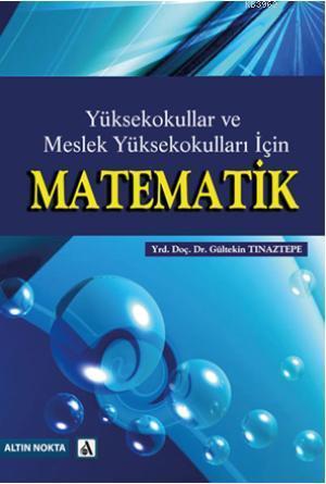 Yüksekokullar ve Meslekyüksek Okulları İçin Matematik