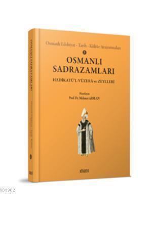 Osmanlı Sadrazamları; Hadikatü'l - Vüzera ve Zeyller