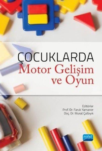 Çocuklarda Motor Gelişim ve Oyun