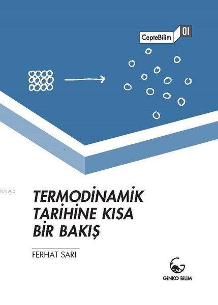 Termodinamik Tarihine Kısa Bir Bakış; CepteBilim 01