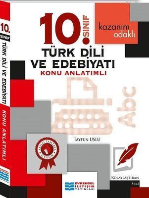 10. Sınıf Türk Dili ve Edebiyatı Konu Anlatımlı; Kazanım Odaklı