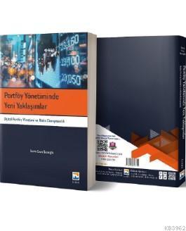 Portföy Yönetiminde Yeni Yaklaşımlar Dijital Portföy Yönetimi ve Robo Danışmanlık