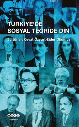 Türkiye de Sosyal Teoride Din