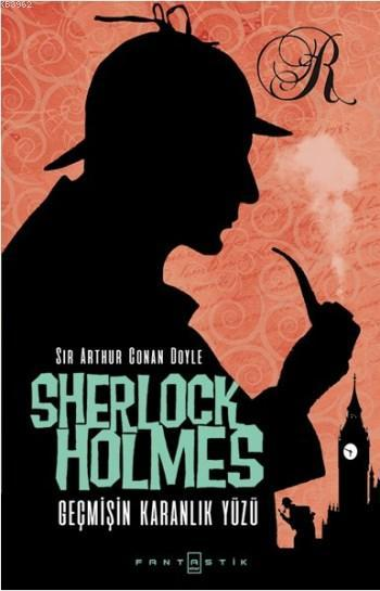 Sherlock Holmes Geçmişin Karanlık Yüzü