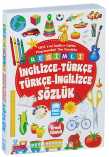 Resimli İngilizce - Türkçe Türkçe-İngilizce Sözlük; Örnek Cümleli