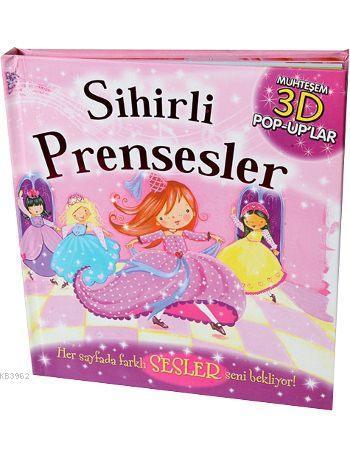 Sihirli Prensesler (Ciltli); Muhteşem 3D Pop-Up'lar