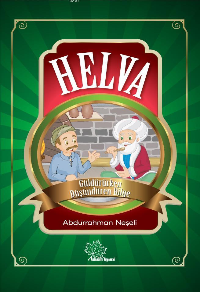 Helva; Nasreddin Hoca'dan Güzel Ahlak Dersleri