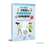 Çocuklar Virüsten Korkmayın Korunun