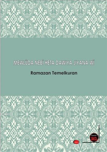 Mewlüda Nebi Heta Dawiya Jiyane wi; ü