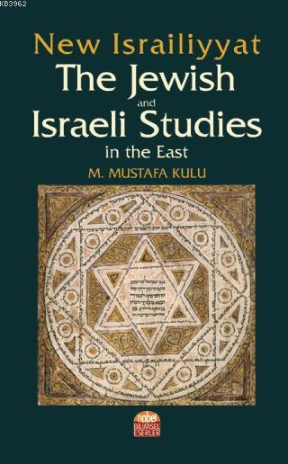 New Israiliyyat: The Jewish and Israeli Studies in the East