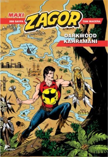 Zagor Maxi 19; Darkwood Hikayeleri