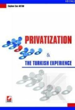 Privatization; The Turkish Experience