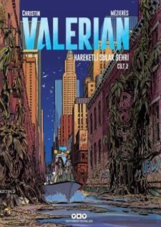 Valerian Cilt 1; Hareketli Sular Şehri