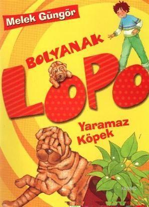 Bolyanak Lopo 2 - Yaramaz Köpek