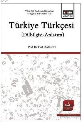 Türkiye Türkçesi; (Dilbilgisi-Anlatım)