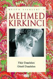 Mehmed Kırkıncı Bütün Eserleri - 5