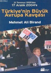 Türkiye'nin Büyük Avrupa Kavgası