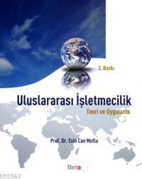 Uluslararası İşletmecilik; Teori ve Uygulama