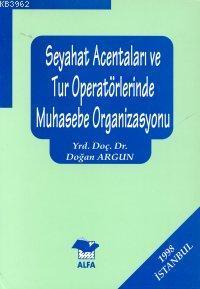 Seyahat Acentaları ve Tur Operatörlerinde Muhasebe Organizasyonu