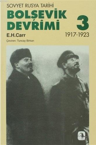Bolşevik Devrimi 3 - Sovyet Rusya Tarihi 1917-1923