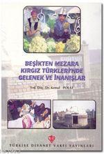 Beşikten Mezara Kırgız Türklerin'de Gelenek
