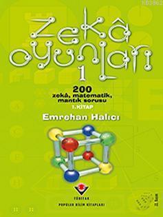Zekâ Oyunları 1; 200 Zekâ, Matematik, Mantık Sorusu