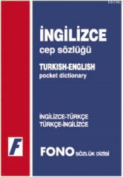İngilizce Cep Sözlüğü; İngilizce-Türkçe / Türkçe-İngilizce