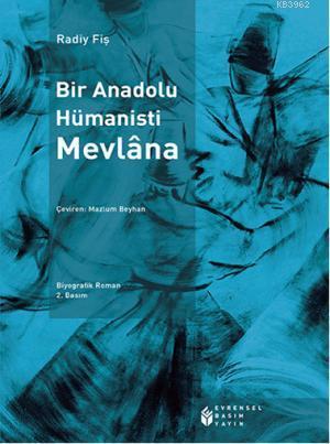 Bir Anadolu Hümanisti Mevlâna