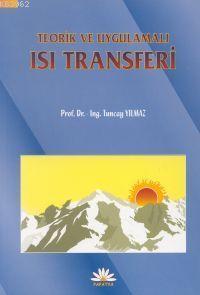 Teorik ve Uygulamalı Isı Transferi