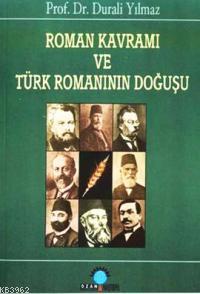 Roman Kavramı ve Türk Romanının Doğ