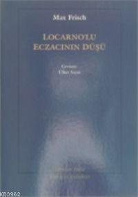 Locarnolu Eczacının Düşü