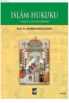 İslam Hukuku; Umumi ve Hususi Hükümler