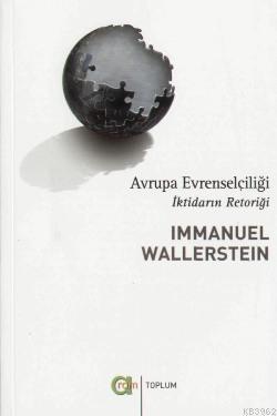Avrupa Evrenselciliği; İktidarın Retoriği