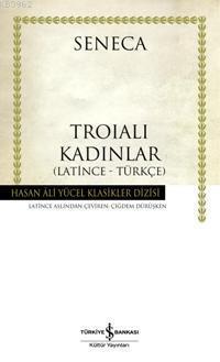 Troialı Kadınlar (Ciltli)
