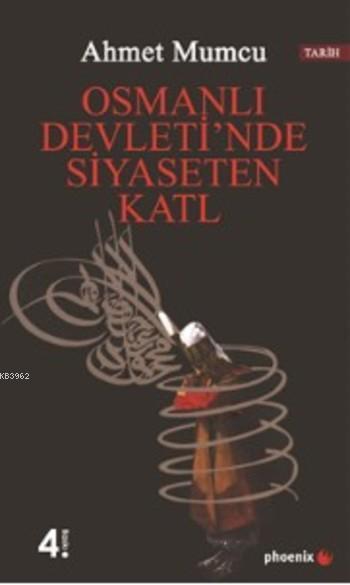 Osmanlı Devletin'de Siyaseten Katl