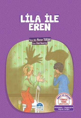 Lila ile Eren; Türkçe Tema Hikayeleri