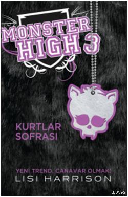 Monster High 3 - Kurtlar Sofrası