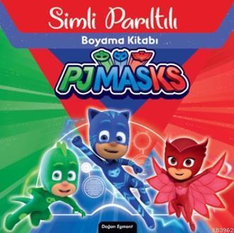 Pjmasks Sihirli Parıltılı Boyama Kitabı