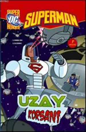 Superman - Uzay Korsanı