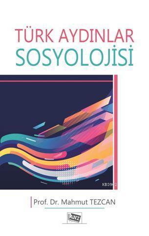 Türk Aydınlar Sosyolojisi