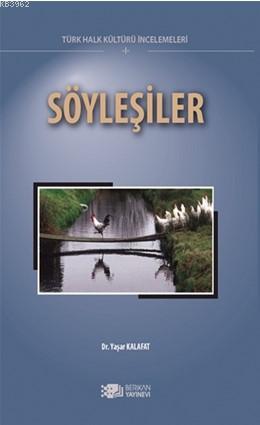 Söyleşiler; Türk Halk Kültürü İncelemeleri 1