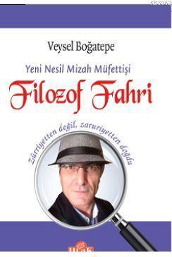 Filozof Fahri; Yeni Nesil Mizah Müfettişi