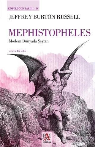 Mephistopheles - Kötülüğün Tarihi 4; Modern Dünyada Şeytan