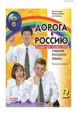 Rusya'ya Giden Yol 2