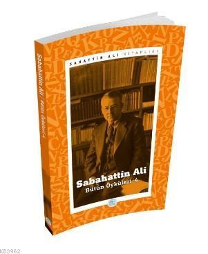 Sabahattin Ali Öyküleri 4