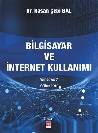 Bilgisayar ve İntenet Kullanımı Windows 7 - Office 2010