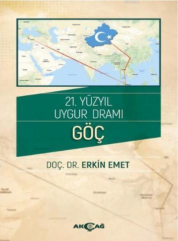 21.Yüzyıl Uygur Dramı Göç